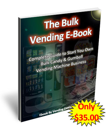 Bulk Candy Gumball Vending Machine Business Start up Ebook!