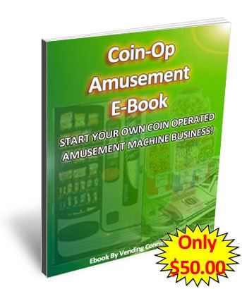 Coin Operated Amusement Ebook, Amusement Game Start up Ebook!